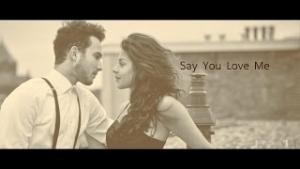 Say You Love Me - Mymp